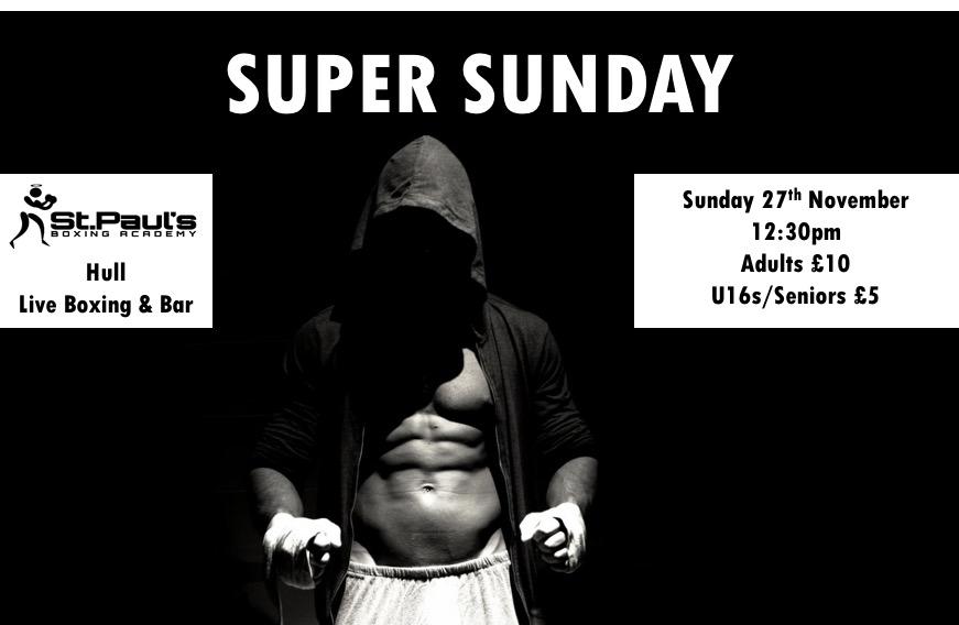 Super Sunday – Live Boxing Sunday 27th November