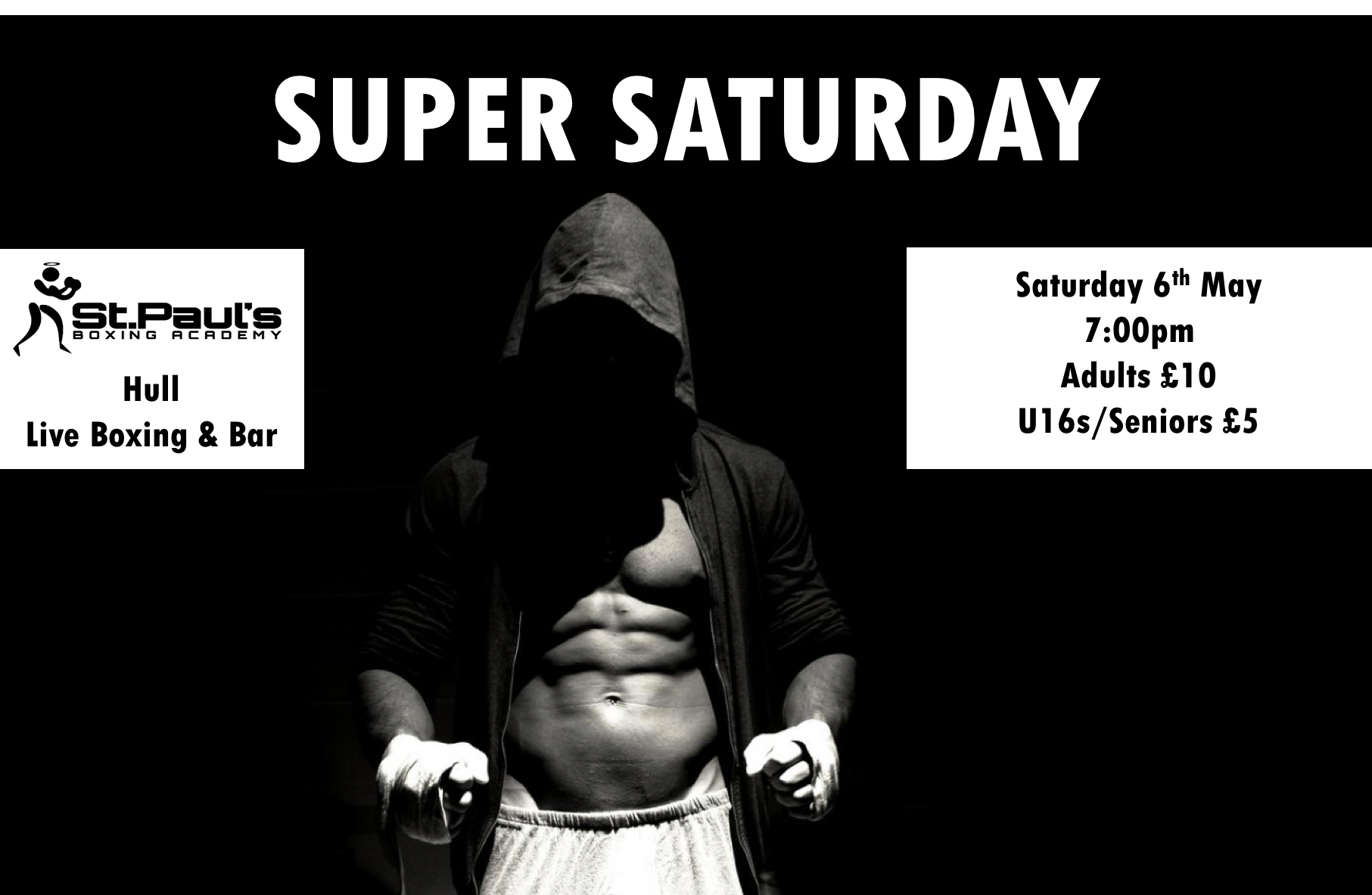 Super Saturday – Fight Night 6th May
